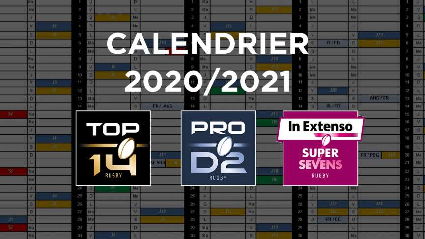 Calendrier Top 14 2021 2022 VALIDATION DU CALENDRIER DES CHAMPIONNATS DE TOP 14, DE PRO D2 ET