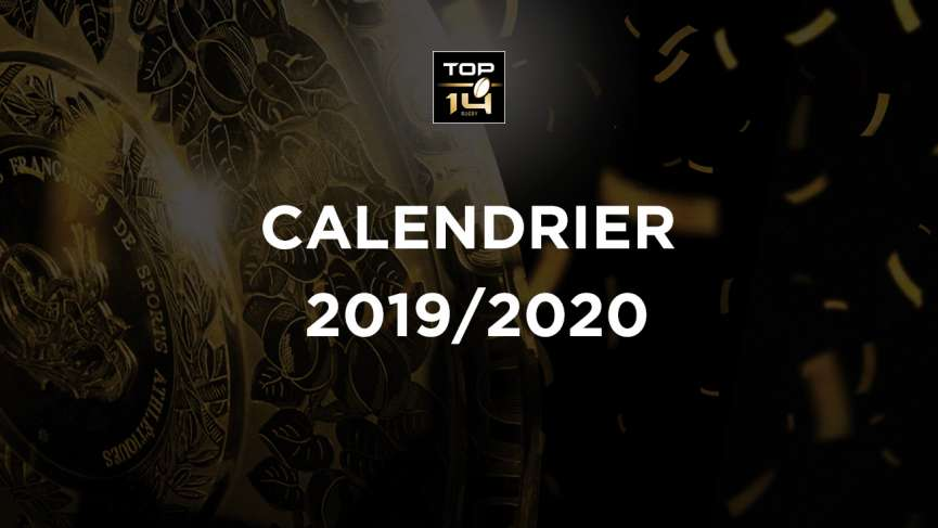 TOP 14 Calendrier 2019/2020